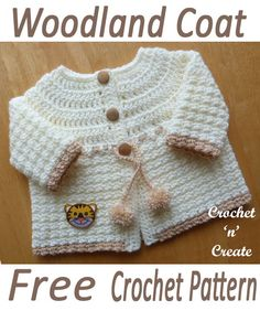 Woodland Baby Coat Free Crochet Pattern Baby Woodland sweater crochet pattern, projects for beginners, with easy stitches. Make this crochet diy pattern for your family and friends baby. Crochet Baby Sweaters, Crochet Baby Cardigan, Crochet Baby Clothes, Baby Knitting, Booties Crochet, Diy Crochet Patterns, Crochet Designs, Baby Patterns, Baby Outfits