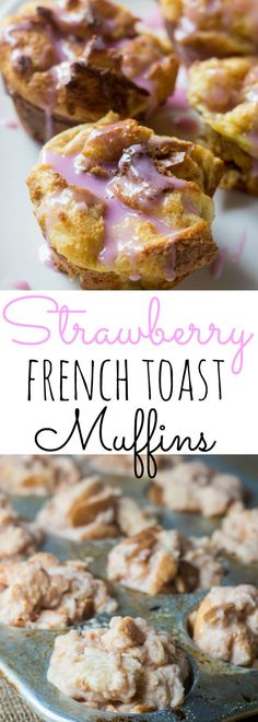Brighten up your morning with these fruity & sweet French Toast Muffins. The strawberry glaze will have you smiling all day!