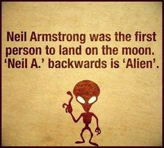 "A real conspiracy! That's one small step for a man one giant leap for the Aliens. There are no ""coincidences"". Only Synchronicity, meaningful coincidences with a purpose. Funny Quotes, Funny Memes, Jokes, Crazy Quotes, Top Memes, Random Quotes, Conspericy Theories, Conspiracy Theories Mind Blown, Wtf Fun Facts"