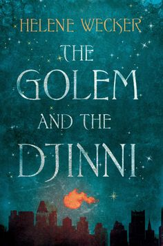 """The Golem and the Djinni."""