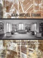 Jean-Michel Frank by Pierre-Emmanuel Martin-Vivier