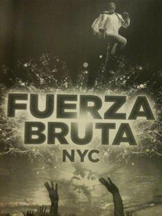 Fuerza Bruta- went