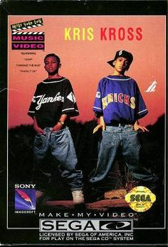 Honestly who doesn't love Kris Kross?