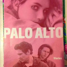 PALO ALTO Palo Alto by James Franco!!! Such a good book. It's a bunch of stories about teens but pretty relatable. If you've seen the movie then read the book!!! I've read it so many times it's time for someone else to enjoy :-)  Other