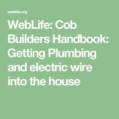 Reddit - cobhouses - How does electrical work in a cob house ...