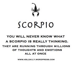 Scorpio Thoughts!
