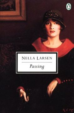Passing by Nella Larson. This is a book about women during the Harlem Renaissance, who were trying to pass off as white, that way they weren't considered part of the stereotypical black community that was made by the white community.