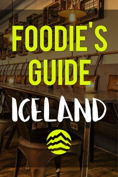Iceland Food Guide - Cuisine, cultural delicacies, happy hours, restaurant recommendations & more!