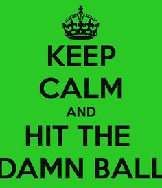 "Golf Sayings Not implying anything, could not hit that darn ball at 100 mph. I think i'd prefer to run, so I don't get hit. Probably no ""Keep Calm"" and hit the damn ball for this girl! Softball Quotes, Girls Softball, Golf Quotes, Golf Sayings, Girls Golf, Volleyball, Golf Etiquette, Baseball Boys, Baseball Stuff"