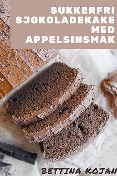 Sukkerfri sjokoladekake med hint av appelsin fra Bettina Kojan | Sukkerfri kake | Kake oppskrift | Sjokoladekake oppskrift | Dessert til sommeren | Sommeroppskrifter