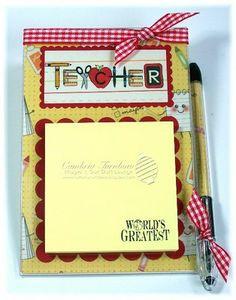 Stamp a Little Love Baby!: Easy Post-It Teacher Gift