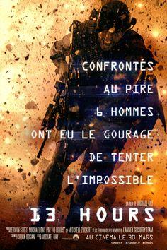 13 hours - Le 30/03/16 à Kinepolis https://kinepolis.fr/films/13-hours
