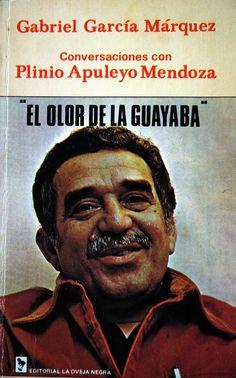 'El olor de la guayaba' (1982). Autor. Gabo marquez