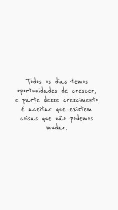 Fonte: @vibesdejah Me acompanhe pelo instagram @dourivaltavares Words Quotes, Wise Words, Me Quotes, Sayings, Positive Phrases, Quotes White, Inspirational Phrases, More Than Words, Motivation