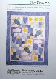 "baby or child's quilt pattern with whimsical planes soaring among the clouds and stars. 46"" x 58"" by Claire Oehler for The Country Quilter."