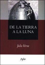 JULES VERNE,LA ASTRONOMIA Y LA LITERATURA: PORTADAS De la Tierra a la Luna