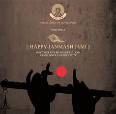 May your life be as beautiful and as melodious as the flute. #AsconRealty #HappyJanmastami #SuratRealty #realestate