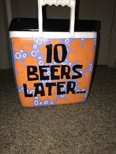10 Beers Later Spongebob timecard Fraternity Formal cooler Frat Coolers, Painted Fraternity Coolers, Painted Coolers, Formal Cooler Ideas, Fraternity Formal, Sorority Canvas, Sorority Paddles, Sorority Recruitment, Alcohol Games