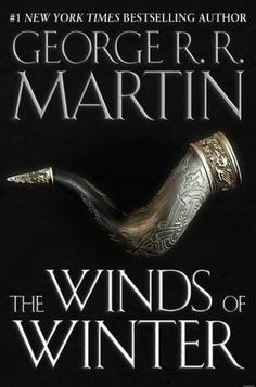 #1 New York Times Bestselling Author: The Winds of Winter by George RR Martin.