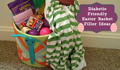 Diabetic Friendly Easter Basket Ideas for Kids & Adults