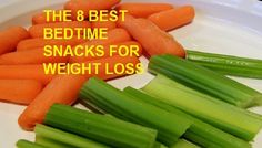8 Best Bedtime(low-calories) Snack for Weight Loss