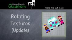Rotating Textures - Update  Make the Cut  4.5.x tutorial