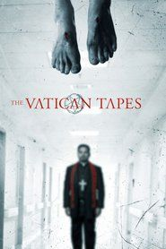 Watch The Vatican Tapes (2015) Movie Online