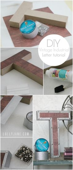 To make your own vintage industrial letter, gather the following supplies:  paper mache letter (JoAnn's, $3.99/sale) silver push pin tacks (Dollar Tree, $1) wood scrapbook paper (had on hand) Duck Brand Crafting Tape ® (on hand) DecoArt decoupage (on hand) foam brush, scissors, pencil