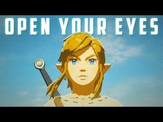 """Open Your Eyes,"" Breath of the Wild Music Video 