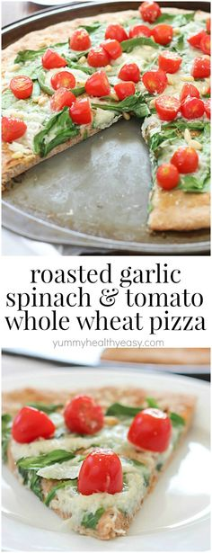 Roasted Garlic, Spinach & Tomato Whole Wheat Pizza – satisfyingly healthy, vegetarian meal the whole family will love!