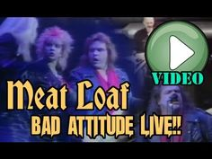 Meat Loaf: Bad Attitude Live complete show