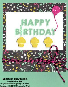Party Wishes Cupcakes and Balloon by Michelerey - Cards and Paper Crafts at Splitcoaststampers