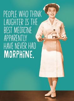 People who think laughter is the best medicine apparently have never had morphine #Hallmark #HallmarkNL #Shoebox