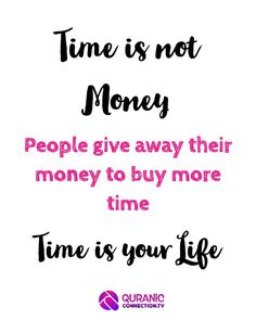 Time is Your Life - How to Manage life and time according to Quran. Time management or life management ? which is more important.