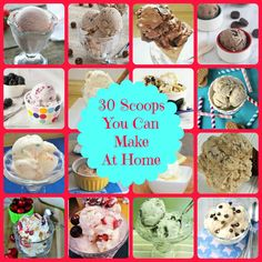 30 Scoops You Can Make At Home {A Homemade Ice Cream Recipe Round-Up} via thefrugalfoodiemama.com