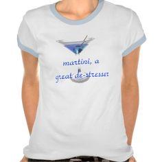 Martini, agreat de-stresser, t-shirt