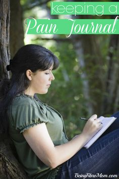 Keeping a Pain Journal #painjournal #fibromyalgia #MyFibroJournal http://www.beingfibromom.com/you-have-fibro-now-what-keeping-a-pain-journal/