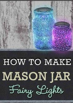 DIY craft ideas with mason jars – bright decoration - Crafts For Christmas Mason Jar Fairy Lights, Mason Jar Candles, Mason Jar Crafts, Diy Crafts Games, Decor Crafts, 13th Birthday Parties, Neon Party, Kids Growing Up, Diy For Kids