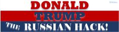 Tell folks what you think about Trumps Presidency resulting from Russian Interference with this bumpersticker. Donald Trump, The Russian Hack. Buy it on Zazzle.com
