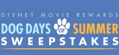 Disney Movie Rewards Dog Days of Summer Sweepstakes on http://hunt4freebies.com