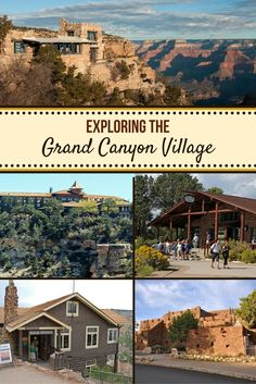 Exploring the Grand Canyon Village - Canyon Tours - - Located on the South Rim within the Grand Canyon National Park, the Grand Canyon Village contains many of the Grand Canyon's most iconic buildings and structures. Grand Canyon In March, Vegas To Grand Canyon, Grand Canyon Vacation, Visiting The Grand Canyon, Grand Canyon South Rim, Grand Canyon Arizona, Grand Canyon National Park, National Parks, Utah Vacation