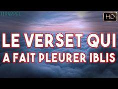 LE VERSET QUI A FAIT PLEURER IBLIS - YouTube