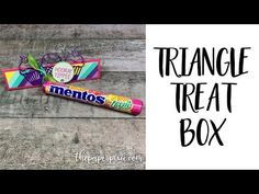 Triangle Treat Box with Video Tutorial - The Paper Pixie Candy Crafts, Paper Crafts, Birthday Cheers, Fruit Box, Paper Packaging, Treat Holder, Card Tutorials, Gift Boxes, Candy Boxes