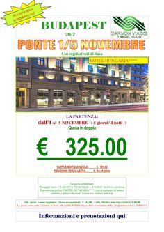 Ponte dal 1 al 5 Novembre a Budapest – Garmon Viaggi Tour Operator