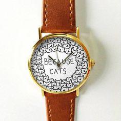 Because Cats  Watch, Vintage Style Leather Watch,  Retro Watch, Boyfriend Watch,Women Men's Watch ,