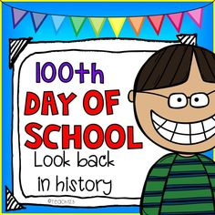 100th Day of School - Looking Back in History FREE sample. Celebrate 100th day of school by studying history 100 years ago. $