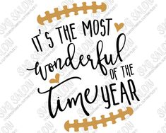 It's The Most Wonderful Time Of The Year Football Season Custom DIY Vinyl Sign, Mug, or Shirt Decal Cutting File in SVG, EPS, DXF, JPEG, and PNG Format
