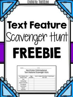 Non-Fiction Text Feature Scavenger hunt FREEBIE!!  Send your students on an engaging scavenger hunt with this freebie that pairs with ANY non-fiction text!  Download this FREEBIE at:  https://www.teacherspayteachers.com/Product/Non-Fiction-Text-Feature-Scavenger-Hunt-FREEBIE-2165442