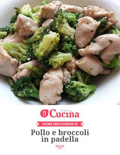 Pollo e broccoli in padella