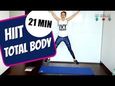 HIIT TOTAL BODY - 21 mins - YouTube